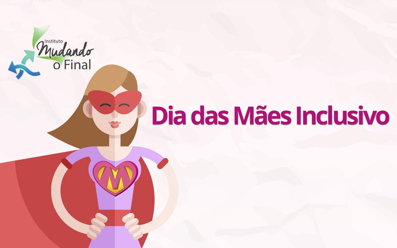 Dia das Mães Inclusivo - doe produtos ou serviços e ganhe anúncio grátis